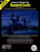 Dungeon Module LD1: Haunted Castle