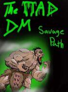 Barbarian Path: The Savage