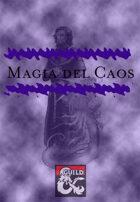 Tradición Arcana - Magia del Caos (Chaos Magic)
