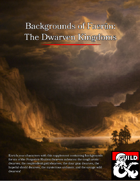 Backgrounds of Faerûn: The Dwarven Kingdoms