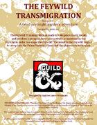 The Feywild Transmigration