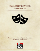 Inanimis' Revised D&D Races