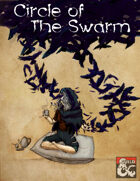 Circle of the Swarm