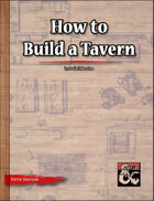 How to Build a Tavern