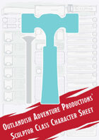 Sculptor Class Character Sheet (Outlandish Adventure Productions)