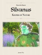 SILVANUS, Keeper of Nature ✧ Forgotten Realms 5e