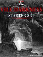 Vile Darkness Starter Set