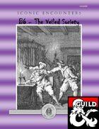 Iconic Encounters B6 - The Veiled Society