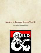 Archive of Esoteric Secrets Vol. III