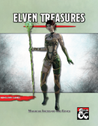 Elven Treasures - Magical Items of the Elves