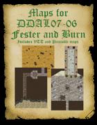 Maps for DDAL07-06 Fester and Burn