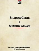 Shadow Genie + Shadow Genasi