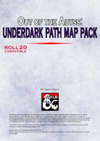 Out of The Abyss: Underdark Path Map Pack vol.01