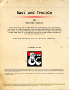 Bass and Trouble