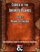 Codex of the Infinite Planes Vol 09 Plane of Faerie
