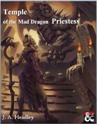 Temple of the Mad Dragon Priestess