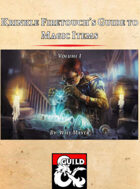 Krinkle Firetouch's Guide to Magic Items: Volume I