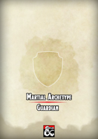 Guardian: Martial Archetype for Fighters