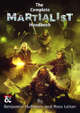 The Complete Martialist Handbook