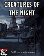Creatures of the Night: Gothic Playable Races