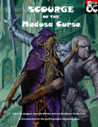 Scourge of the Medusa Curse