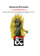 Khemtan Mysteries - The Alchemist and Player Options for the Deserts and Barbaric Coasts (5e)