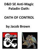 5e Paladin Oath of Control
