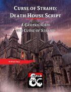Curse of Strahd: Death House Script