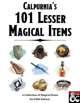 Calpurnia's 101 Lesser Magical Items
