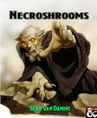 Necroshrooms