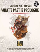 DDAL-ELW00 What\'s Past is Prologue