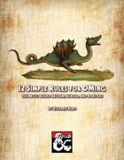 12 Simple Rules for DMing: The Magic Behind Mayhem, Murder, and Monsters