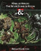 The Silver Flame of Eston