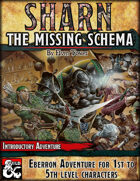Sharn I, The Missing Schema