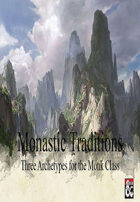 Monastic Traditions for Monks