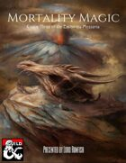 Mortality Magic (Codex Three of the Enchiridia Mysteria)