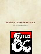 Archive of Esoteric Secrets Vol. V