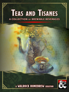 {WH} Teas and Tisanes, brewed beverage options for all settings and characters