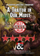 A Traitor in Our Midst - an adventure for 1st to 3rd level adventurers