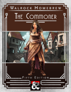 {WH} The Commoner, a level 0 character class for aspiring adventurers