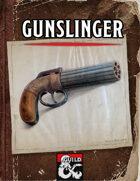 Gunslinger, Revised