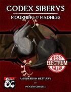 Codex Siberys: Mourning & Madness