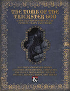 The Tomb of the Trickster God: Puzzles, Tricks, and Traps