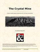 The Crystal Mine