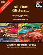 Classic Modules Today: UK6 All That Glitters...(5e)