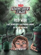 CCC-REAP-01 Red War: Lost Ashes of a Wayward Gnome