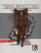 White Necromancer: Arcane Tradition