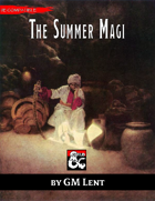 The Summer Magi: New Cleric, Sorcerer, and Warlock Archetypes