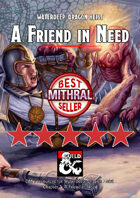 A Friend in Need - a Waterdeep: Dragon Heist DM's Resource