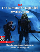 The Huntsman's Expanded Mystic Orders